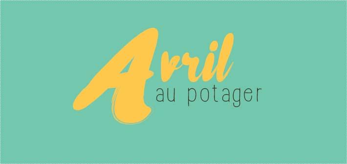 avril au potager le calendrier lunaire à télécharger